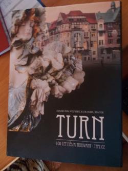 Turn, 100 let města Trnovany - Teplice obálka knihy