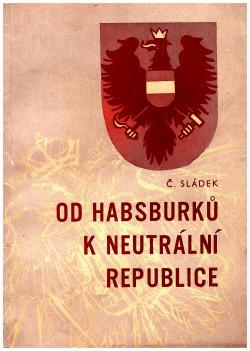 Od Habsburků k neutrální republice
