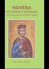 Novéna ke svatému Václavovi, hlavnímu patronovi českého národa obálka knihy