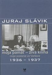 Moja pamäť - živá kniha moje poslanie vo Varšave 1936-1937 obálka knihy