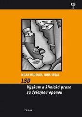 LSD - Výzkum aklinická praxe zaželeznou oponou