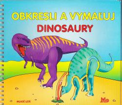 Obkresli a vymaľuj dinosaury obálka knihy