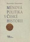 Měnová politika v české historii