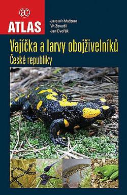 Vajíčka a larvy obojživelníků České republiky obálka knihy