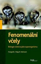 Fenomenální včely - Biologie včelstva jako superorganizmu obálka knihy
