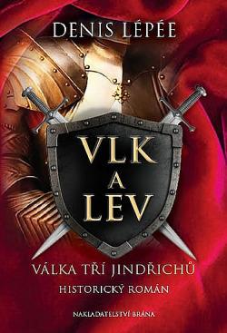 Vlk a lev - Válka tří Jindřichů obálka knihy