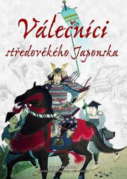 Válečníci středověkého Japonska