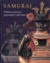 Samuraj - Příběh vznešených japonských válečníků