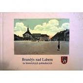 Brandýs nad Labem na historických pohlednicích
