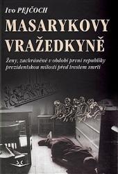 Masarykovy vražedkyně obálka knihy