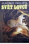 Svět lovců