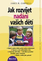 Jak rozvíjet nadání vašich dětí obálka knihy