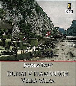 Dunaj v plamenech: 1. část – Velká válka