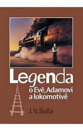 Legenda o Evě, Adamovi a lokomotivě obálka knihy
