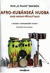 Afro-kubánska hudba aneb mnoho příchutí salsy obálka knihy
