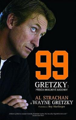 99 Gretzky: Příběh hokejové legendy obálka knihy