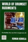 World of drumset rudiment. Technika hry na bicí soupravu 2