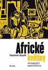 Africké květiny - Swingující samomluvy