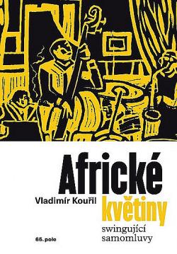 Africké květiny - Swingující samomluvy obálka knihy