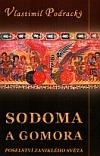 Sodoma a Gomora: Poselství zaniklého světa