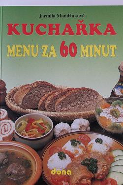 Kuchařka - Menu za 60 minut obálka knihy