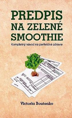 Predpis na zelené smoothie obálka knihy