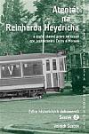Atentát na Reinharda Heydricha a druhé stanné právo na území tzv. protektorátu Čechy a Morava - svazek 2