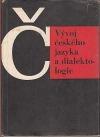 Vývoj českého jazyka a dialektologie