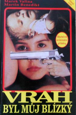 Vrah byl můj blízký obálka knihy