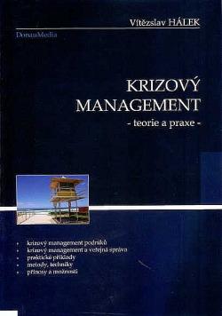 Krizový management - teorie a praxe