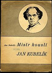 Mistr houslí Jan Kubelík obálka knihy