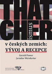 Thatcherismus v českých zemích obálka knihy