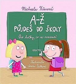 A-Ž půjdeš do školy  Pro holky 7d41ff03f8