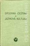 Spisovná čeština a jazyková kultura obálka knihy
