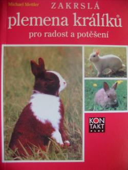 Zakrslá plemena králíků pro radost a potěšení obálka knihy
