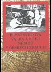 První světová válka a role Němců v českých zemích
