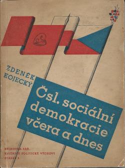 Čsl. sociální demokracie včera a dnes