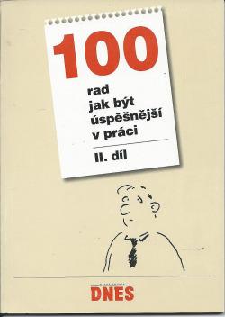 100 rad jak být úspěšnější v práci - II. díl obálka knihy