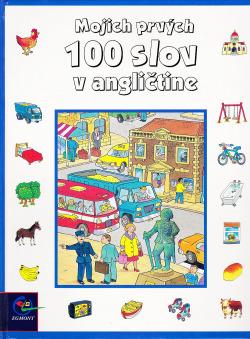 Mojich prvých 100 slov v angličtine obálka knihy