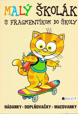 Malý školák s Fragmentíkom do školy obálka knihy