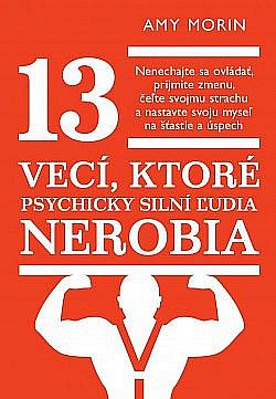 13 vecí, ktoré psychicky silní ľudia nerobia obálka knihy