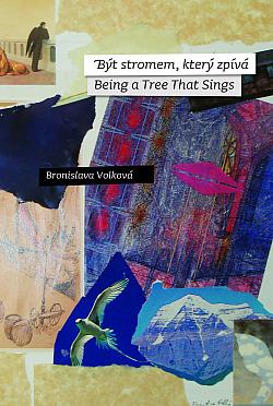 Být stromem, který zpívá / Being a Tree That Sings obálka knihy