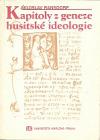 Kapitoly z geneze husitské ideologie obálka knihy