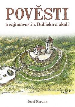 Pověsti a zajímavosti z Dubicka a okolí obálka knihy