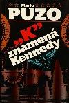 'K' znamená Kennedy