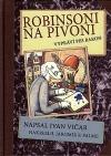 Robinsoni na Pivoni : vypráví pes Baron
