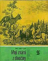 Moji známí z divočiny obálka knihy