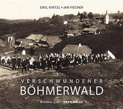 Verschwundener Böhmerwald obálka knihy