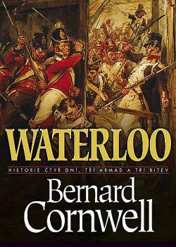 Waterloo: Historie čtyř dnů, tří armád a tří bitev obálka knihy