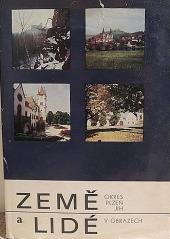 Země a lidé: Okres Plzeň - jih v obrazech